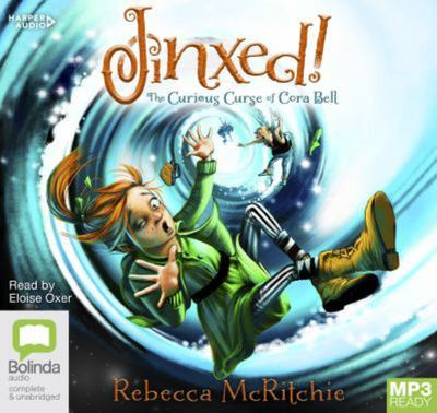 Jinxed!: the Curious Curse of Cora Bell (Cora, Book 1) Audio