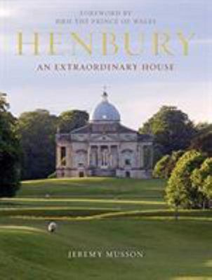 Henbury - An Extraordinary House