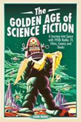 GOLDEN AGE OF SCIENCE FICTION PB