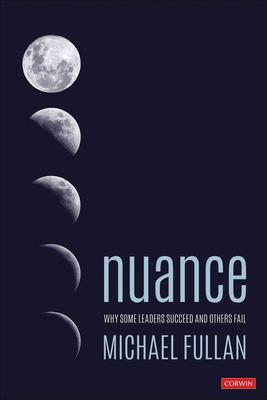 Nuance - Why Some Leaders Succeed and Others Fail