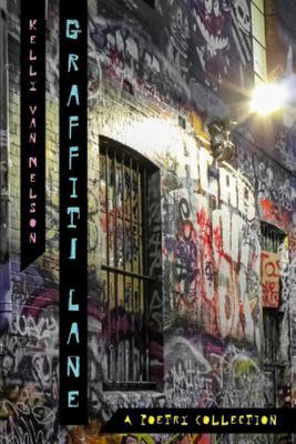 Graffiti Lane - A Poetry Collection