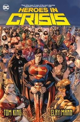 Heroes in Crisis - Price and Other Tales HC