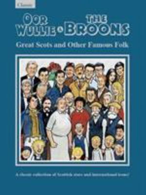 Oor Wullie and the Broons Giftbook 2020 - Great Scots and Other Famous Folk