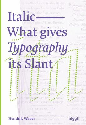 Italic - What Gives Typography Its Slant