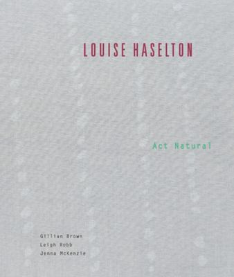 Louise Haselton - Act Natural