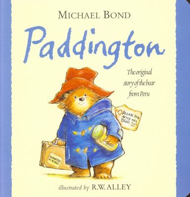 Paddington: The Original Story of the Bear from Peru (Board)