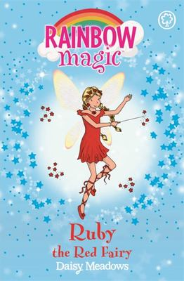 Ruby the Red Fairy (Rainbow Magic: Rainbow Fairies #1)