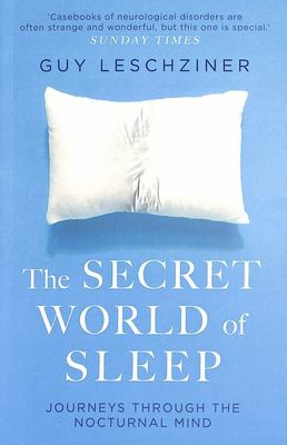 The Secret World of Sleep - The Search for Salvation During the Night
