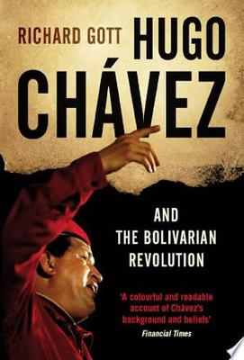 Hugo Chávez - And the Bolivarian Revolution