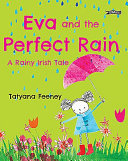 Eva and the Perfect Rain - A Rainy Irish Tale