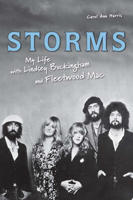 """Storms My Life with Lindsey Buckingham and """"Fleetwood Mac"""""""