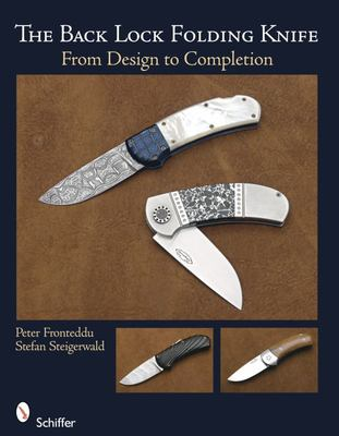 The Back Lock Folding Knife: From First Design to Completed Folding
