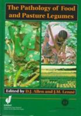 The Pathology of Food and Pasture Legumes
