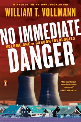 No Immediate Danger - Volume One of Carbon Ideologies