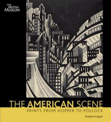 The American Scene - Prints from Hopper to Pollock