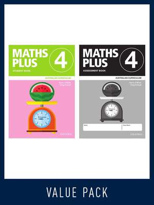 Maths Plus Australian Curriculum Book 4 Student and Assessment Value Pack 2020	- Oxford