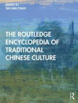 Encyclopedia of Traditional Chinese Culture