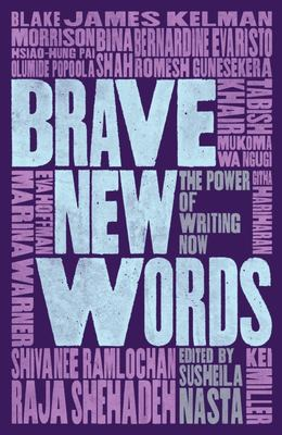 Brave New Words - Critical Writing in a Dangerous World