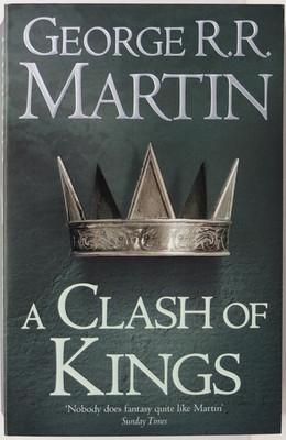 A Clash of Kings (#2 A Song of Ice & Fire)