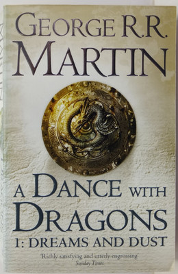 A Dance with Dragons: Dreams and Dust (#5.1 A Song of Ice & Fire)