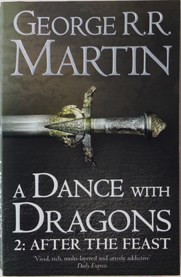 Dance With Dragons: After the Feast (#5.2 A Song of Ice & Fire)