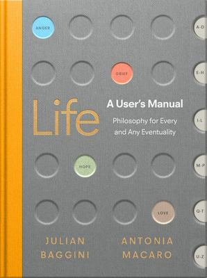 Life: a User's Manual - Philosophy for (almost) Any Eventuality