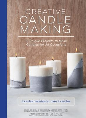 Creative Candle Making - 12 Unique Projects to Make Candles for All Occasions - Includes Materials and Instructions to Make 4 Candles