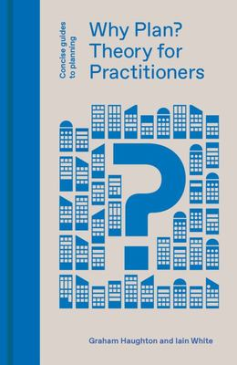 Why Plan? - Theory for Practitioners