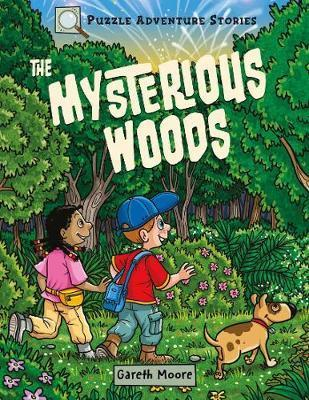The Mysterious Woods (Puzzle Adventure Stories)