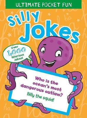 Silly Jokes (Ultimate Pocket Fun)