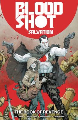 Bloodshot Salvation TP Vol. 1: the Book of Revenge