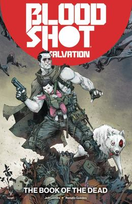 Bloodshot Salvation TP Vol. 2 : the Book of the Dead