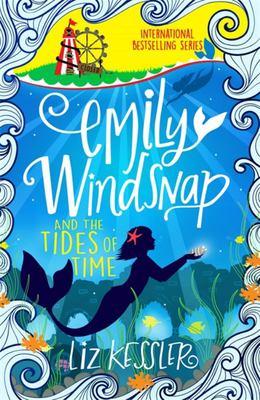 Emily Windsnap and the Tides of Time (#9)