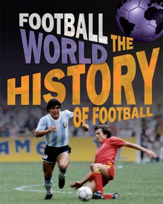 History of Football (Football World)