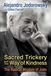 Sacred Trickery and the Way of Kindness - The Radical Wisdom of Jodo
