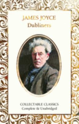 Dubliners  (Flame Tree Collectable Classics)