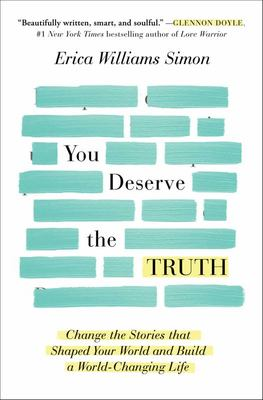 You Deserve the Truth