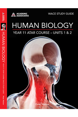WACE Study Guide Human Biology Year 11 ATAR Course Units 1 & 2 AC -SECONDHAND