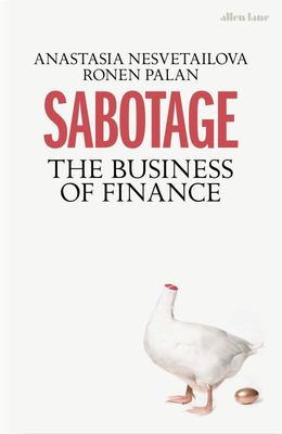 Sabotage - The Hidden Nature of Finance