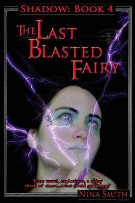 The Last Blasted Fairy