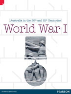 World War I: Australia in the 20th and 21st Centruries - United