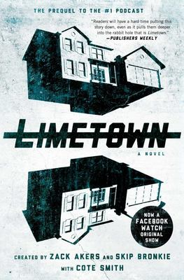 Limetown - The Prequel to the #1 Podcast