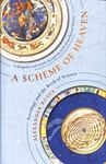 A Scheme of Heaven: The History and Science of Astrology, from Ptolemy to the Victorians and Beyond