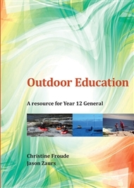 Outdoor Education A Resource for Year 12 General - Secondhand