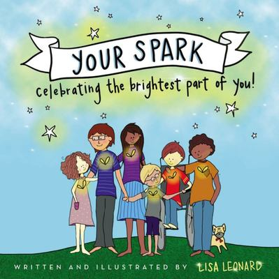 Your Spark - Celebrating the Brightest Part of You!