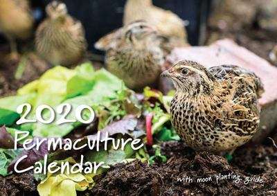 2020 Permaculture Calendar - With Moon Planting Guide