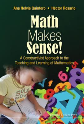 Maths Makes Sense! - A Constructivist Approach to the Teaching and Learning of Mathematics