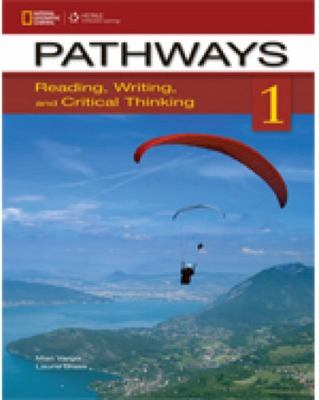 Pathways 1 - Reading, Writing, and Critical Thinking: Text with Online Access Code