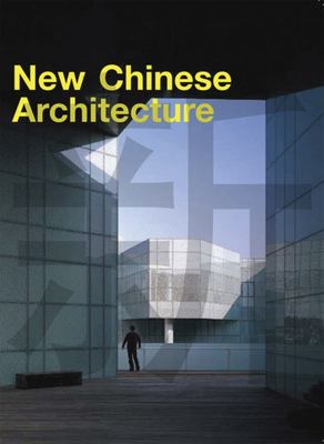 NEW CHINESE ARCHITECTURE