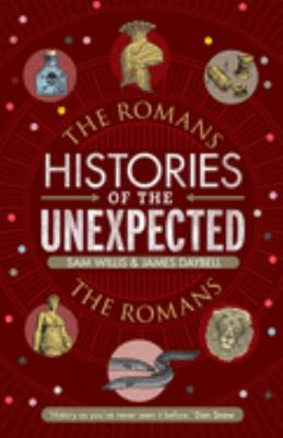 Histories of the Unexpected: The Romans